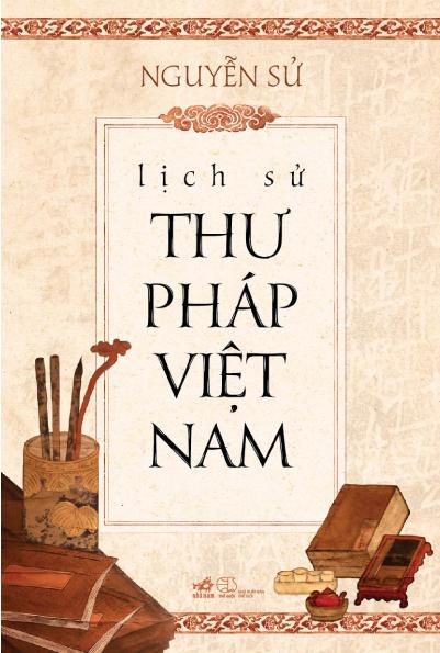 Lịch sử thư pháp Việt Nam