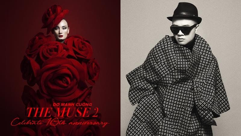 """NTK Đỗ Mạnh Cường kỷ niệm 10 năm làm nghề với 100 thiết kế trong show diễn """"The Muse 2"""""""
