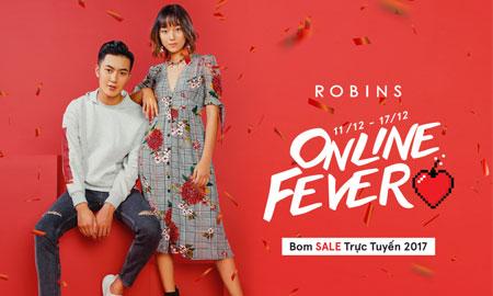 """""""Online Fever"""" – chương trình mua sắm trực tuyến lớn nhất năm của ROBINS"""