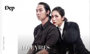 {Đẹp Feature} LOVE VIBES ft. Hà Anh, Pông Chuẩn, Khánh Thi, Lâm Thúy Nhàn, Mai Kỳ Hân