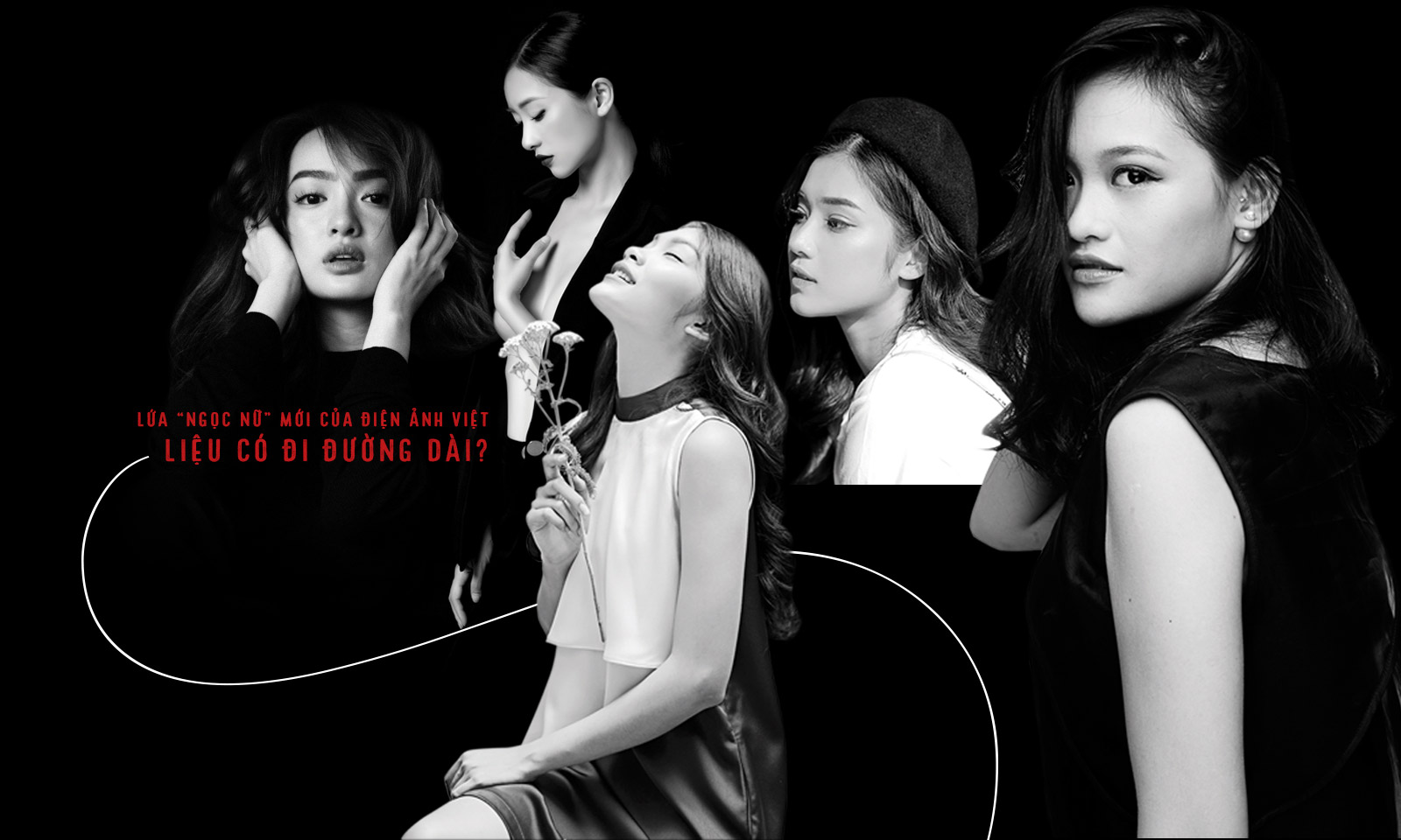 Lứa 'ngọc nữ' mới của điện ảnh Việt: Liệu có đi đường dài?