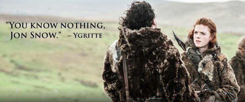 """Câu thoại của Ygritte khiến fan """"khắc cốt ghi tâm"""" và được nhắc lại khi cặp đôi này lấy nhau ngoài đời thực."""