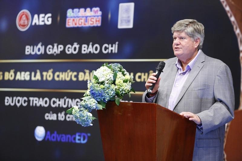 """""""Chúng tôi tự hào là tổ chức giáo dục đầu tiên và duy nhất ở Châu Á nhận chứng chỉ uy tín này từ AdvancED,"""" Ông Richard Sherwood, Nhà sáng lập, kiêm Chủ tịch AEG cho biết. """"Chúng tôi luôn tâm huyết và nỗ lực tìm ra những phương pháp học tập sáng tạo cho Việt Nam. Với chương trình STEAM English chúng tôi sẽ tiếp tục sứ mệnh giúp các em học sinh tìm ra sức mạnh tiềm ẩn để chinh phục ước mơ. Thành tựu này không chỉ góp phần vào sự phát triển của mô hình STEM/STEAM tại AEG mà còn cho cả hệ thống giáo dục tại Việt Nam."""""""