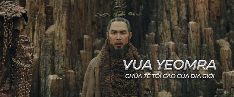 Ngoài ra vị chúa tể địa ngục - Vua Yeomra cũng góp phần rất quan trọng trong việc hé lộ quá khứ của các vệ thần.
