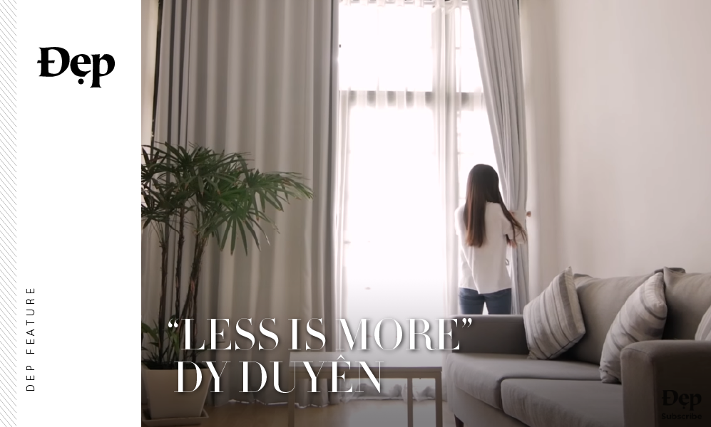 """{Đẹp Feature} """"Less Is More"""": MỘT NGÀY NHẸ TÊNH CÙNG DY DUYÊN"""