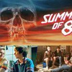 """""""Summer of '84"""" mở màn mùa phim kinh dị 2018 với trailer đậm chất hoài cổ"""