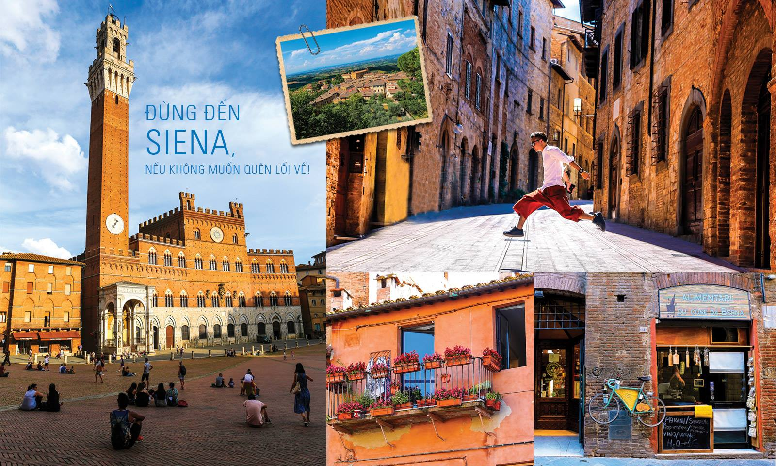 Đừng đến Siena, nếu không muốn quên lối về!