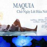 """Dệt nên thước phim kì ảo và thơ mộng của """"Maquia: When The Promised Flower Blooms"""" là nỗi buồn đẹp đến nao lòng"""