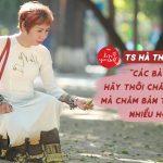 Tiến sĩ Hà Thanh Vân: Các bà vợ hãy thôi chăm chồng mà chăm bản thân mình nhiều hơn