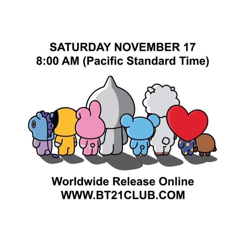 """Tuy nhiên, thời gian """"lên kệ"""" cho các sản phẩm trong BST lần này đã được ấn định vào lúc 8 giờ sáng (múi giờ Thái Bình Dương) ngày 17/11 sắp tới. Tất cả sẽ được mở bán trên hệ thống cửa hàng online BT21Club trên toàn thế giới."""