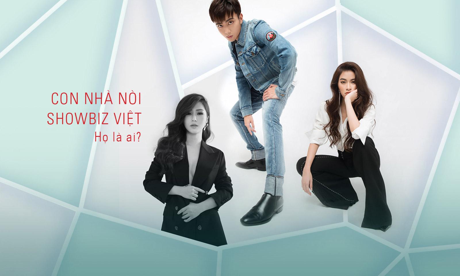 Con nhà nòi showbiz Việt: Họ là ai?