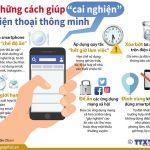 [Infographics] Những cách giúp 'cai nghiện' điện thoại thông minh