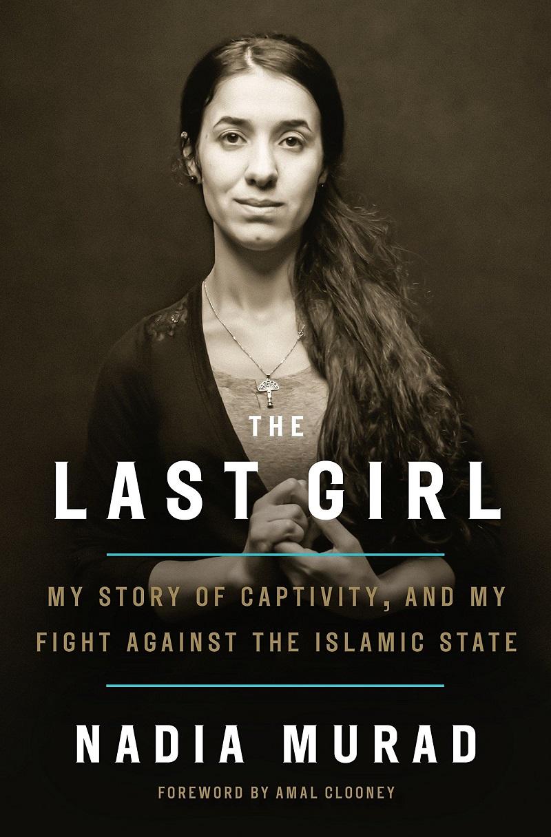 """Murad đặt tên cho cuốn tự truyện năm 2017 của mình là """"Cô gái cuối cùng"""", vì cô muốn chiến dịch vận động của mình đảm bảo cô là cô gái cuối cùng trên thế giới trải qua một bi kịch như vậy."""
