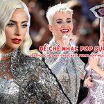 Đế chế nhạc pop sụp đổ, lỗi thuộc về Katy Perry, Miley Cyrus hay Lady Gaga?