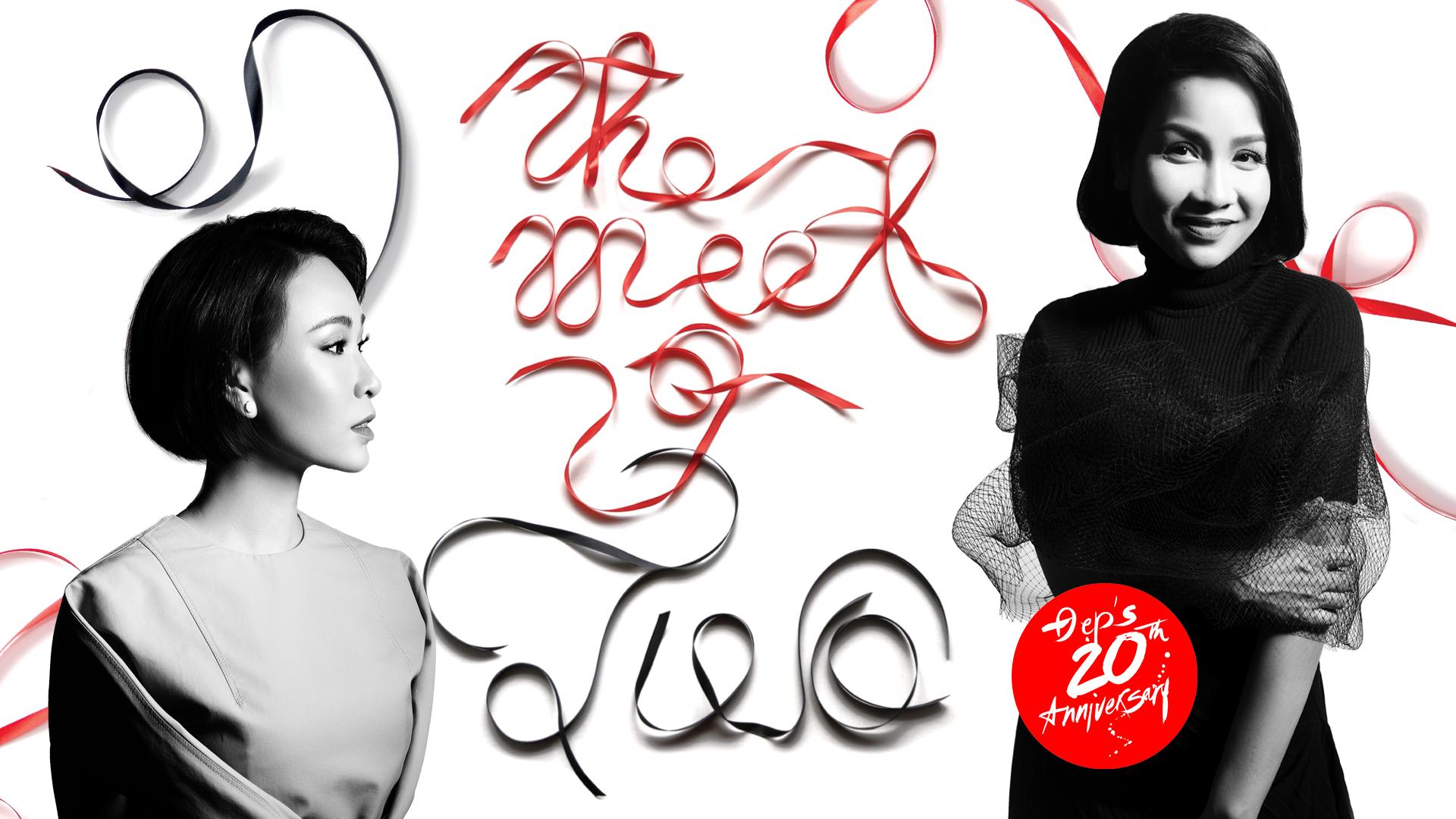 The meet of two – Cuộc gặp gỡ đặc biệt mang tên Đẹp 20