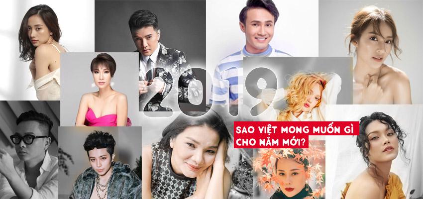 Sao Việt mong muốn gì cho năm 2019?