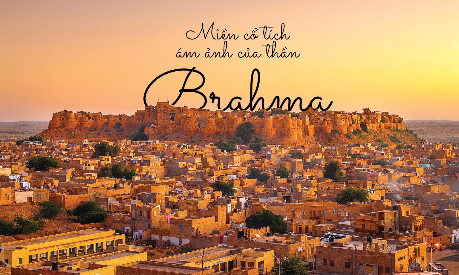 Miền cổ tích ám ảnh của thần Brahma