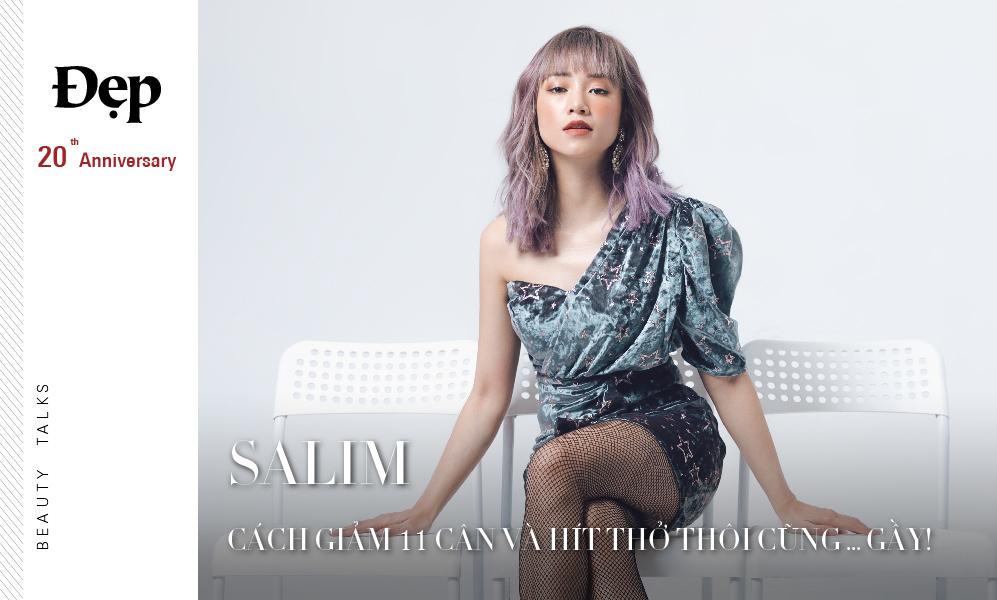 """{Beauty Talks} """"Cô gái năng lượng"""" Salim bật mí bí quyết làm đẹp để xinh đẹp trong mọi khuôn hình"""