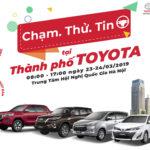 """Toyota Việt Nam tổ chức sự kiện """"Chạm. Thử. Tin"""" tại Hà Nội"""