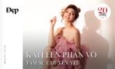 BEAUTY TALKS | Katleen Phan Võ tâm sự chuyện yêu