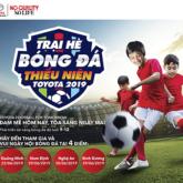 Trại hè bóng đá thiếu niên Toyota 2019 đã chính thức khép lại
