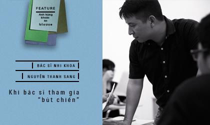 """Bác sĩ Nguyễn Thanh Sang: khi bác sĩ tham gia """"bút chiến"""""""