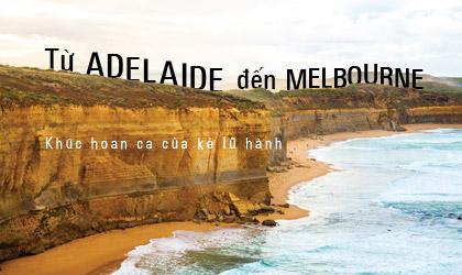 Từ Adelaide đến Melbourne:  Khúc hoan ca của kẻ lữ hành