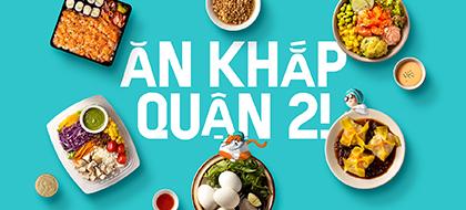 Ăn khắp Quận 2 – Thiên đường ẩm thực mới của người Sài Gòn
