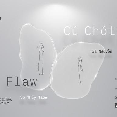 """""""Flaw x Cú Chót"""" – cuộc tương ngộ của hai thế giới"""
