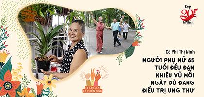 Cô Phí Thị Ninh: 65 tuổi vẫn đều đặn khiêu vũ mỗi ngày dù đang điều trị ung thư