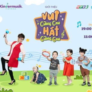 """""""Vui cùng con – Hát cùng con"""": Chương trình âm nhạc tương tác cho trẻ em đầu tiên ở Việt Nam"""