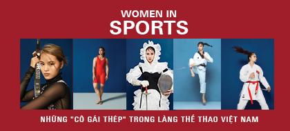 """Women In Sports – Những """"cô gái thép"""" trong làng thể thao Việt Nam"""