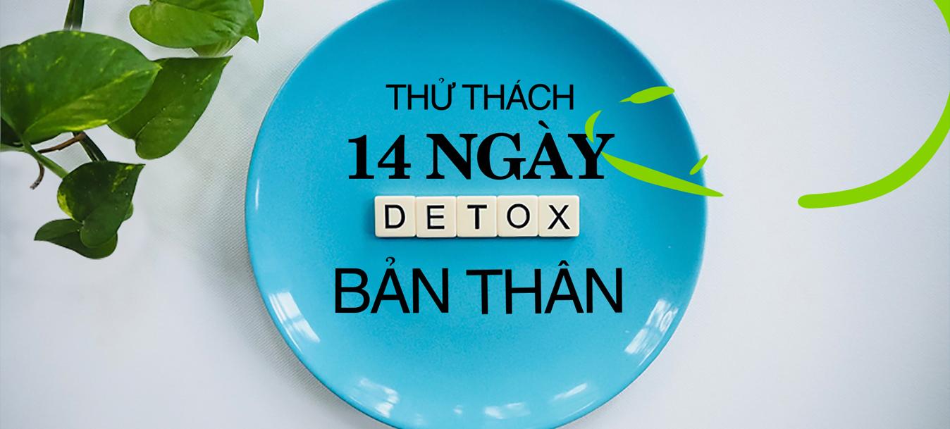 Thử thách 14 ngày detox bản thân