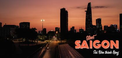 Silent Saigon – Sài Gòn thinh lặng