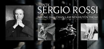 NTK Sergio Rossi – Những dấu chân làm nên huyền thoại