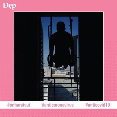 #Onharatvui: Chuỗi ngày cách ly xã hội tràn đầy năng lượng với những bài tập Calisthenics tại nhà