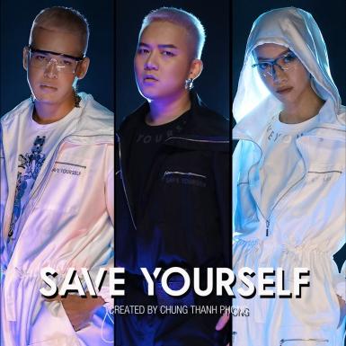 """NTK Chung Thanh Phong ra mắt chiến dịch thời trang """"Save Yourself"""""""