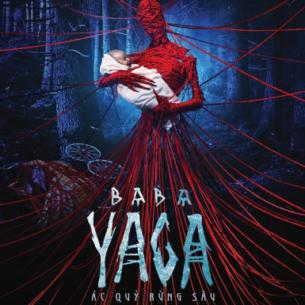 Mụ phù thủy chuyên ăn thịt trẻ con Baba Yaga: Cơn ác mộng từ đời thực cho đến màn ảnh rộng