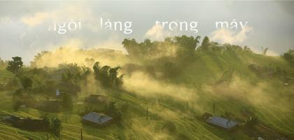 Có một ngôi làng trong mây ở Hà Giang