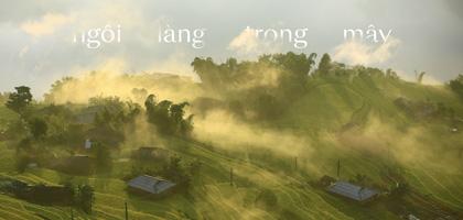 Có một ngôi làng trong mây