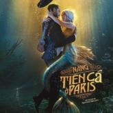 """""""Nàng tiên cá ở Paris"""": Người Pháp làm phim về nàng tiên cá như thế nào?"""