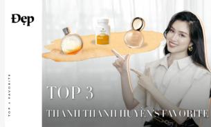 ĐẸP | Top 3 sản phẩm làm đẹp yêu thích nhất của MC Thanh Thanh Huyền