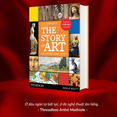 """""""Câu chuyện nghệ thuật"""": Tác phẩm kinh điển mở ra thế giới nghệ thuật từ cổ chí kim của châu Âu"""