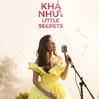 """Khả Như gây bất ngờ với giọng hát ngọt ngào, tràn đầy cảm xúc với dự án """"Khả Như's Little Secrets"""""""