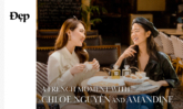 A French moment with Chloe Nguyễn and Amandine