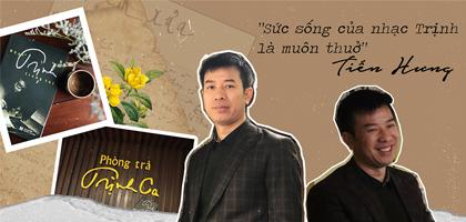 Sức sống của nhạc Trịnh là muôn thuở