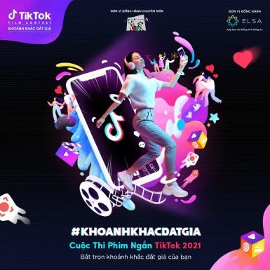 TikTok lần đầu tiên giới thiệu cuộc thi phim ngắn TikTok 2021 – Khoảnh Khắc Đắt Giá