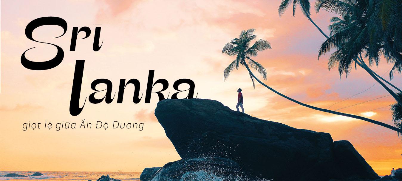 Srilanka: Giọt lệ giữa Án Độ Dương